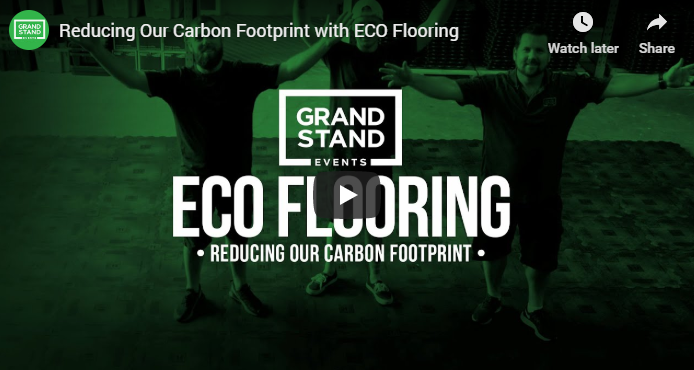 Grand Stand Events go for green with Eco-Flooring