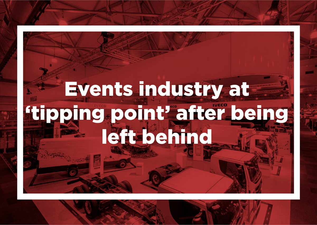 Events industry at 'tipping point' after being left behind